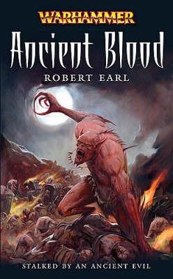 Warhammer: Ancient Blood by Robert Earl