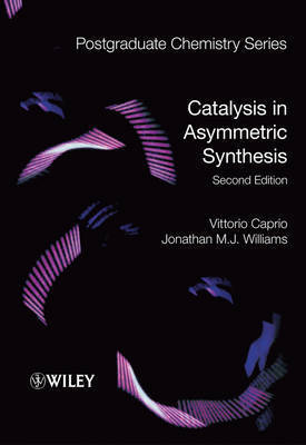 Catalysis in Asymmetric Synthesis by Vittorio Caprio