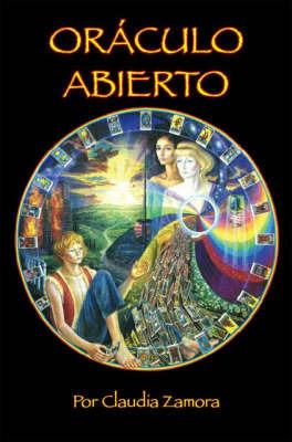 Oraculo Abierto by Claudia Zamora