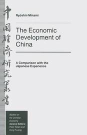 The Economic Development of China by Ryoshin Minami