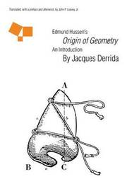 "Edmund Husserl's ""Origin of Geometry"" by Jacques Derrida"