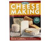 Home Cheese Making - Ricki Carroll by Ricki Carroll