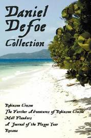 Daniel Defoe Collection (unabridged) by Daniel Defoe