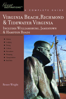 Explorer's Guide Virginia Beach, Richmond and Tidewater Virginia by Renee Wright image