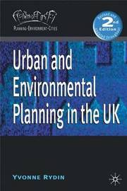Urban and Environmental Planning in the UK by Yvonne Rydin