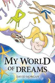 My World of Dreams by David Morgan image