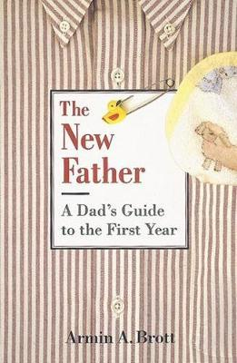 The New Father by Armin A. Brott image
