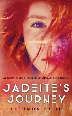 Jadeite's Journey by Lucinda Stein