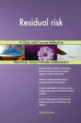 Residual Risk a Clear and Concise Reference by Gerardus Blokdyk image
