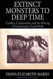 From Extinct Monsters to Deep Time by Diana Elizabeth Marsh