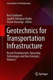 Geotechnics for Transportation Infrastructure