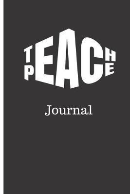 Teach Peace Journal by B Anne