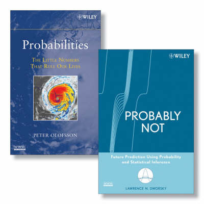 Probabilities: The Little Numbers That Rule Our Lives: AND Probably Not - Future Prediction Using Probability and Statistical Inference by Peter Olofsson image