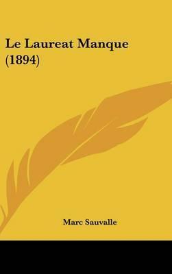 Le Laureat Manque (1894) by Marc Sauvalle image