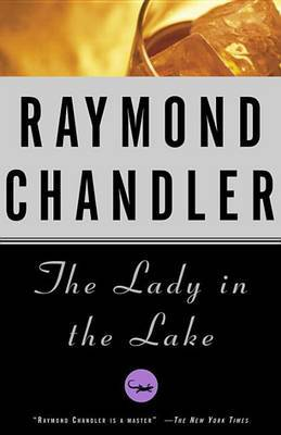 Lady in the Lake by Raymond Chandler