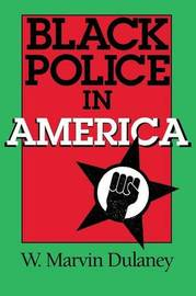 Black Police in America by W.Marvin Dulaney image