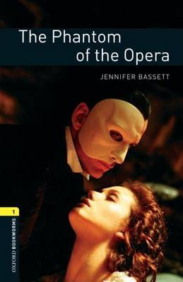 Oxford Bookworms Library: Level 1:: The Phantom of the Opera by Gaston Leroux image