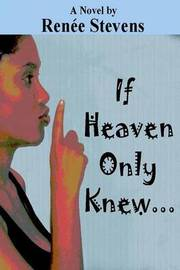 If Heaven Only Knew . . . by Renee Stevens image