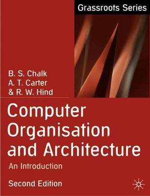 Computer Organisation and Architecture by B.S. Chalk image