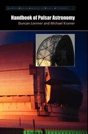 Cambridge Observing Handbooks for Research Astronomers: Series Number 4 by Michael Kramer