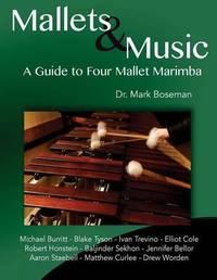 Mallets & Music by Dr Mark Thomas Boseman image