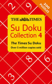 The Times Su Doku Collection 4 by The Times Mind Games