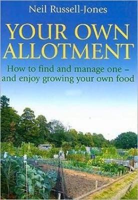 Your Own Allotment by Neil Russell-Jones image