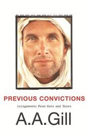 Previous Convictions by AA Gill