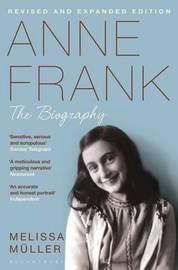 Anne Frank by Melissa Muller
