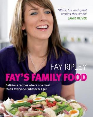 Fay's Family Food by Fay Ripley image