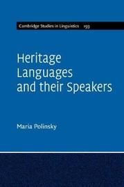 Heritage Languages and their Speakers by Maria Polinsky