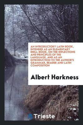 An Introductory Latin Book by Albert Harkness image