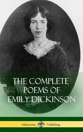 The Complete Poems of Emily Dickinson (Hardcover) by Emily Dickinson