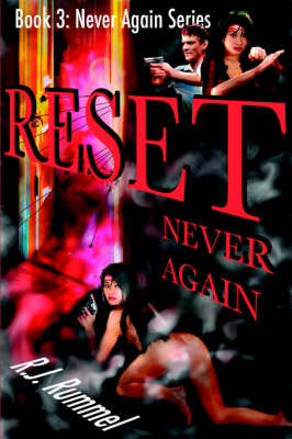 Reset Never Again (Never Again Series, Book 3) by R.J Rummel image