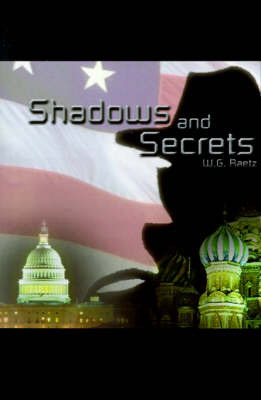 Shadows and Secrets by W.G. Raetz image