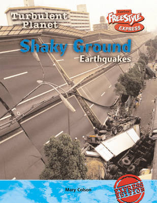 Shaky Ground: Earthquakes by Carol Baldwin image