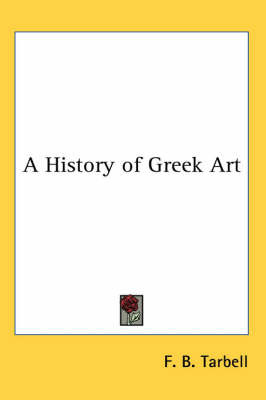 A History of Greek Art by F. B. Tarbell image