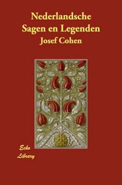 Nederlandsche Sagen En Legenden by Josef Cohen image