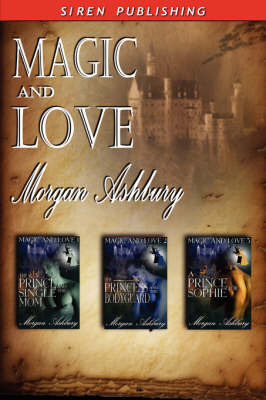 Magic and Love [The Prince and the Single Mom by Morgan Ashbury