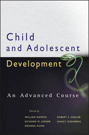 Child and Adolescent Development by William Damon