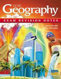 GCSE Geography Exam Revision Notes by Jane Ferretti