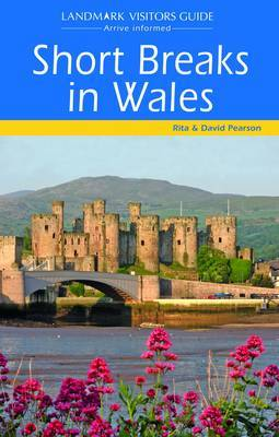 Short Breaks in Wales by Rita Pearson image