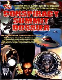 Conspiracy Summit Dossier by Timothy Green Beckley