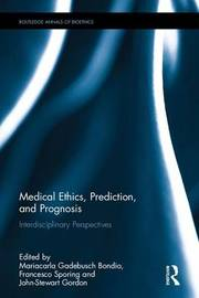 Medical Ethics, Prediction, and Prognosis