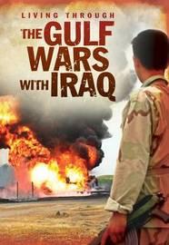 The Gulf Wars With Iraq by Jane Bingham