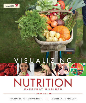 Visualizing Nutrition Everyday Choices 2E WileyPlus Standalone Registration Card by Mary B. Grosvenor image