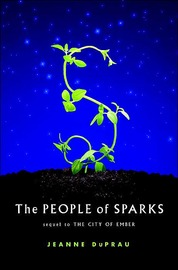 The People of Sparks (Books of Ember #2) by Jeanne DuPrau image