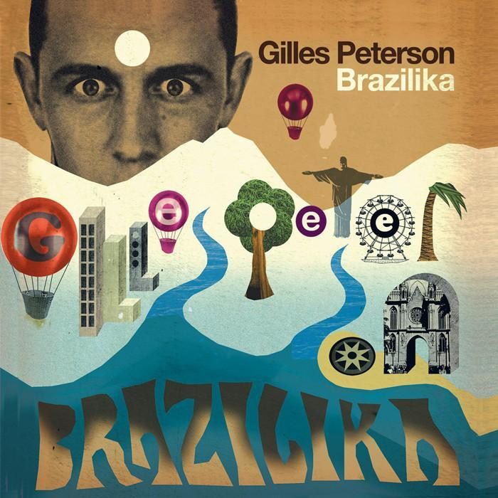 Gilles Peterson Brazilika by Various Artists image