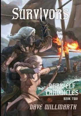 Dark Elf Chronicles Book Two by Dave Willmarth