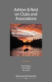 Ashton & Reid on Clubs and Associations by David Ashton